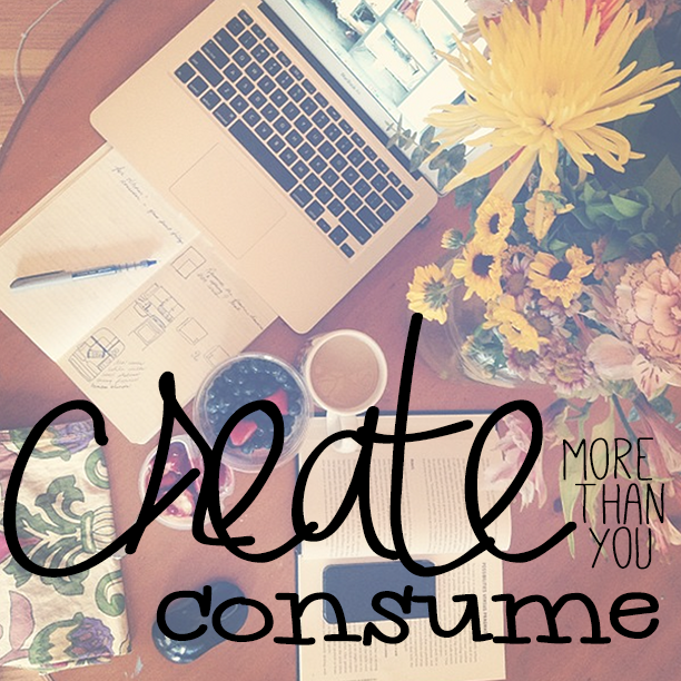 create more than you consume